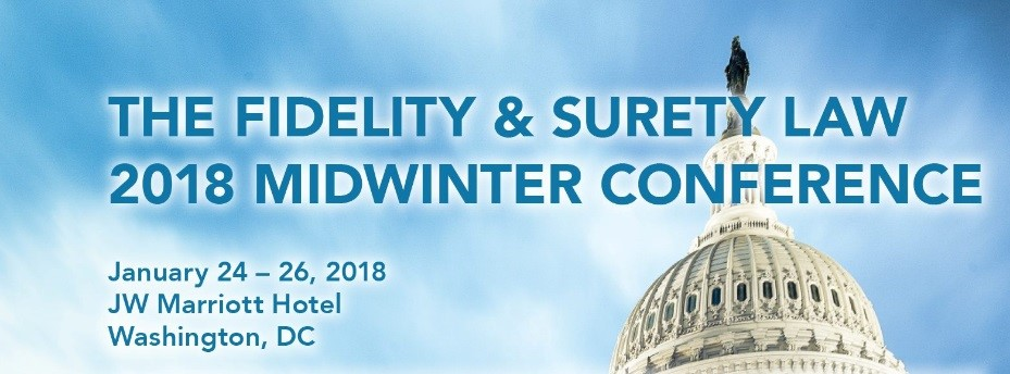 ABA/TIPS/Fidelity & Surety Law Committee Mid-Winter Meeting 2018